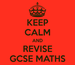 keep-calm-and-revise-gcse-maths-4 F